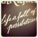 life-is-full-of-possibilities