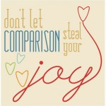 comparison steals your joy