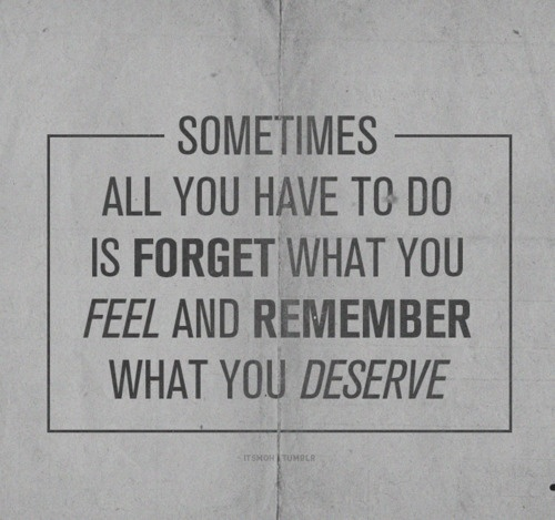 remember what you deserve1