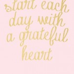 start each day with grateful heart