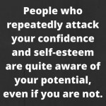 PeopleWhoAttackYourConfidence notey.com